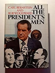 All the President's Men by Carl Bernstein, Bob Woodward (1974) Hardcover