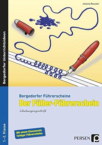 Der Füller-Führerschein - SAS: 1. und 2. Klasse (Bergedorfer® Führerscheine)