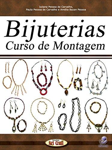 Bijuterias: Curso de Montagem (Brazilian Art Craft Livro 11) (Portuguese Edition) por Juliana Pessoa de Carvalho