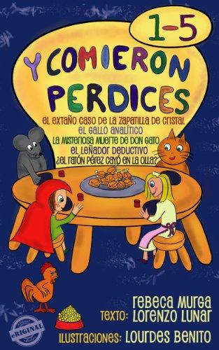 Y comieron Perdices (1-5) por Rebeca Murga