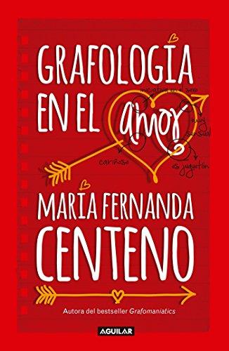 Downloadpdf grafologa en el amor graphology of love by maria downloadpdf grafologa en el amor graphology of love by maria fernanda centeno read online fandeluxe Images