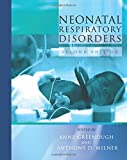 Neonatal Respiratory Disorders, 2Ed (Arnold Publication)