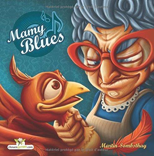 Mamy Blues par Mr Martin Sombsthay