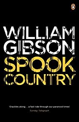 Spook Country (Blue Ant) by William Gibson (2011-07-28)