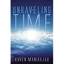 Unraveling Time (English Edition)