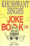 Khushwant Singh's Joke Book 3 Orient Paperbacks Edition price comparison at Flipkart, Amazon, Crossword, Uread, Bookadda, Landmark, Homeshop18