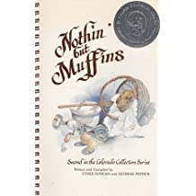 Nothin' But Muffins (Colorado Collection Series)