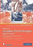 Wenn in sozialen Einrichtungen gekocht wird: Leitlinie für eine gute Lebensmittelhygienepraxis in sozialen Einrichtungen - erstellt und anerkannt ... (EG) über Lebensmittelhygiene Nr. 852/2004