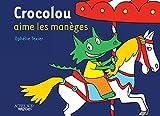 Crocolou aime les manèges