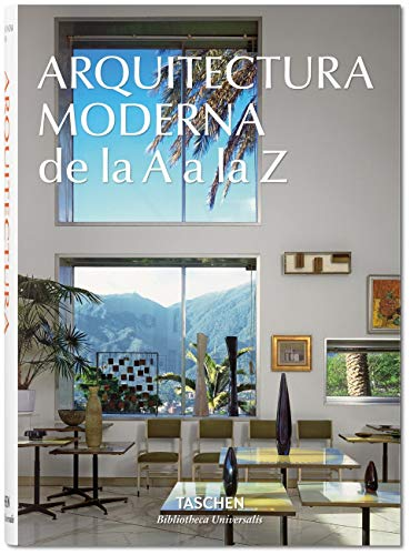 Arquitectura Moderna De La A A La Z (Bibliotheca Universalis) por Vv.Aa.