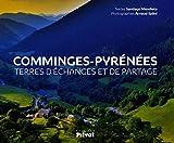 Comminges-Pyrénées : Terres d'échanges et de partage