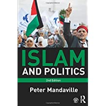 Islam and Politics by Peter Mandaville (2014-06-25)