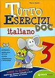 Tutto esercizi DOC. Italiano. Per la Scuola elementare: 3