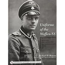 Uniforms of the Waffen-SS Vol 1: Black Service Uniform - Lah Guard Uniform - SS Earth-Grey Service Uniform - Model 1936 Field Servce Uniform - 1939-19 (Schiffer Military History)