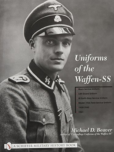 Beaver, M: Uniforms of the Waffen-SS (Schiffer Military History)