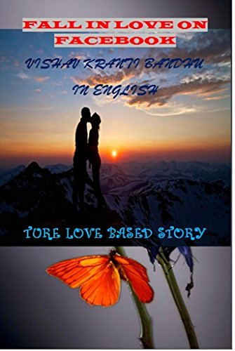 FALL IN LOVE ON FACEBOOK 1 (TRUE STORY) (English Edition)