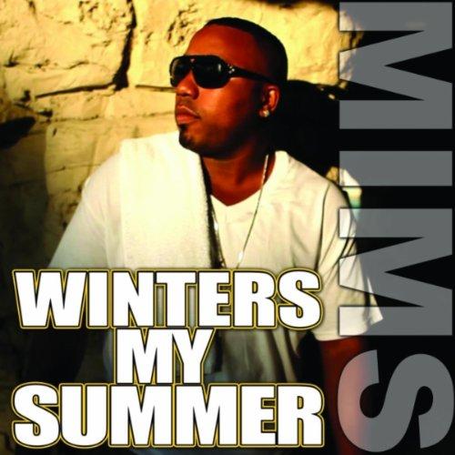 Winters My Summer (feat. Konect A Dot) [Explicit] (Winter Dots)
