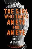 Millennium : The Girl Who Takes an Eye for an Eye: Continuing Stieg Larsson's Millennium Series