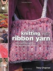Knitting with Ribbon Yarn