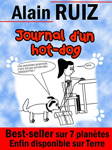 Journal d'un hot-dog par Alain Ruiz
