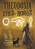 Theodosia and the Eyes of Horus (The Theodosia Series)