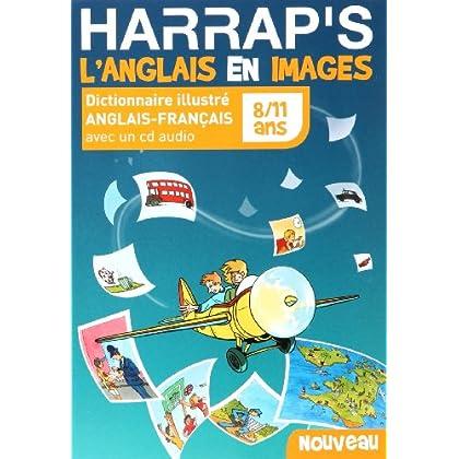 Harrap's L'Anglais en images : Dictionnaire illustré anglais-français 8/11 ans (1CD audio)