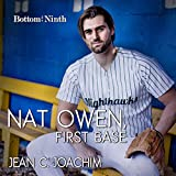 Nat Owen, First Base: Bottom of the Ninth, Volume 4
