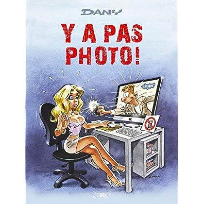 Les Blagues de Dany T02: Y a pas photo!