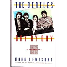 The Beatles Day by Day by Mark Lewisohn (1990-04-28)