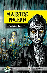 poceros: Maestro Pocero (Contrasentido)
