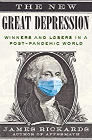 The New Great Depression: Winners and Losers in a Post-Pandemic World (English Edition)