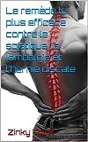 Le remède le plus efficace contre la sciatique, la lombalgie et l'hernie discale (Phyto t. 1)