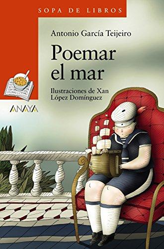 Poemar el mar (Literatura Infantil (6-11 Años) - Sopa De Libros)