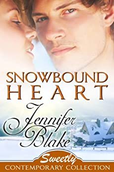 Snowbound Heart (Sweetly Contemporary Collection Book 6) (English Edition) par [Blake, Jennifer]