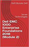 Dell EMC 1000 Enterprise Foundations 2018 (Module 2): Server Technologies (English Edition)