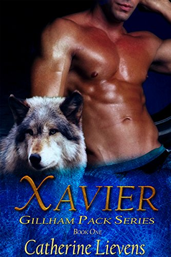 Xavier (Gillham Pack Book 1) (English Edition)
