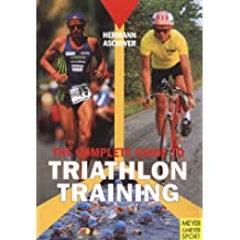 The Complete Guide to Triathlon Training: From Novice to Ironman
