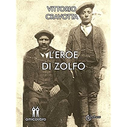 L'eroe Di Zolfo