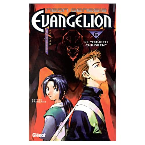 Neon Genesis Evangelion Tome 6 : Le 'Fourth children'