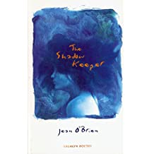 The Shadow Keeper (Salmon Poetry)