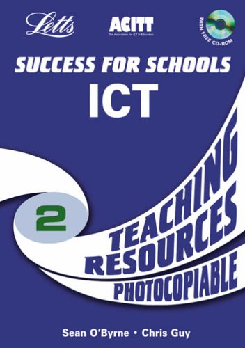 Success for School KS3 ICT Y8 teaching resources: Teaching Resources Year 8 (Success for Schools S.)