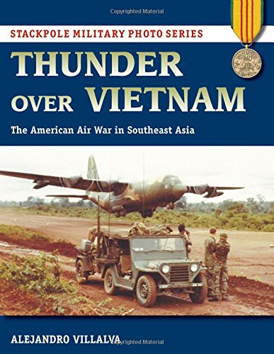 : The American Air War in Southeast Asia (Stackpole Military Photo) ()