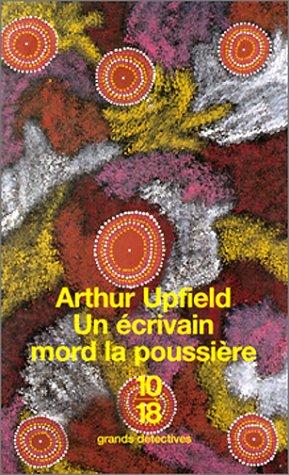 Un écrivain mord la poussière par Arthur Upfield