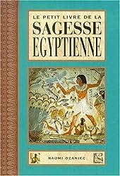 Le petit livre de la sagesse égyptienne (traduit de l'anglais par B. Dubant)