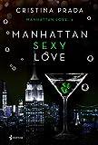 Manhattan Sexy Love: 13 (Erótica)