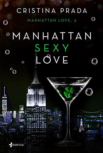 Manhattan Sexy Love (Erótica) por Cristina Prada