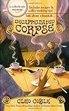 Decaffeinated Corpse (Berkley Prime Crime Mysteries)