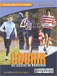 Courir : Du jogging au marathon