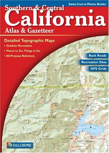 california-south-central-atlas-gazetteer-southern-central-california-atlas-gazetteer
