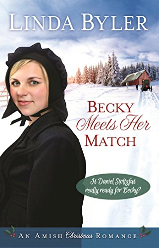 Becky Meets Her Match: An Amish Christmas Romance (Del Amo 5 Light)